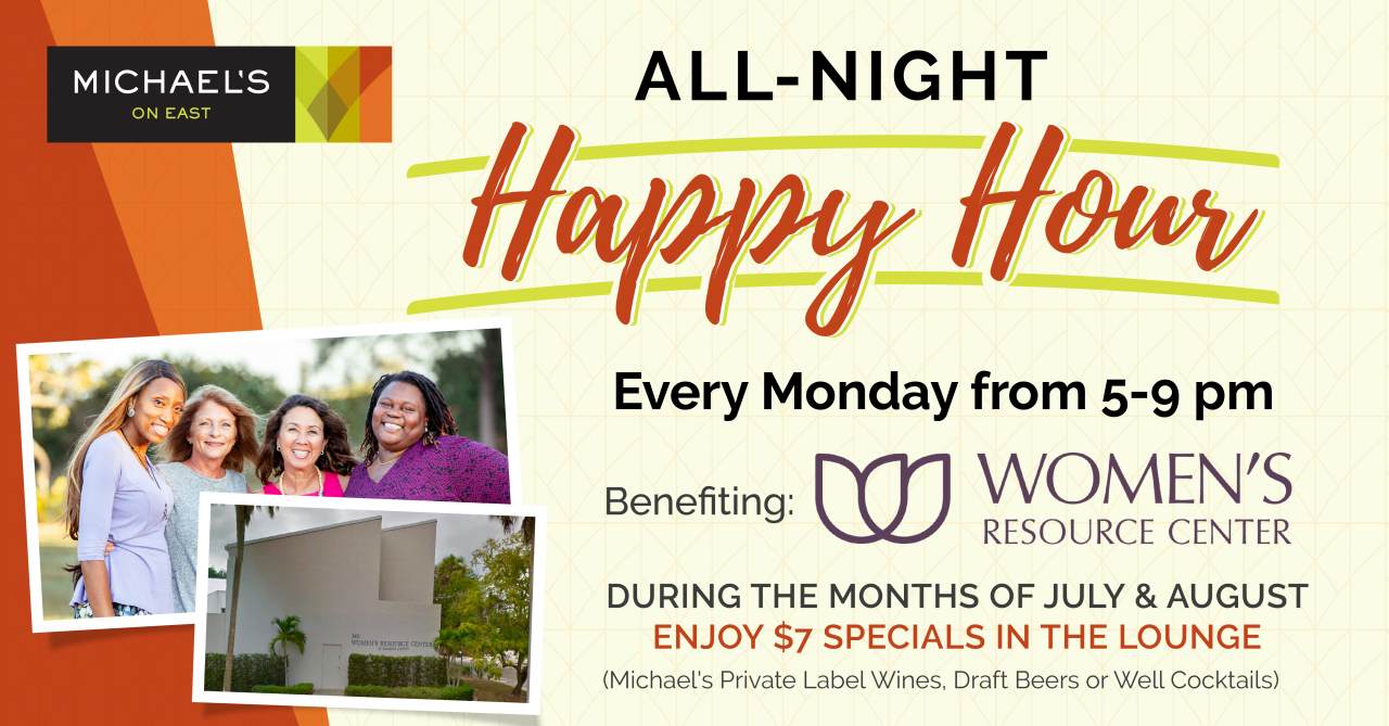 Monday Happy Hour Supports The Women's Resource Center!